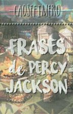 Frases de Percy Jackson by lauschreave