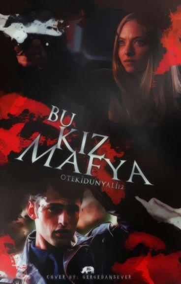 ♣BU KIZ MAFYA♣