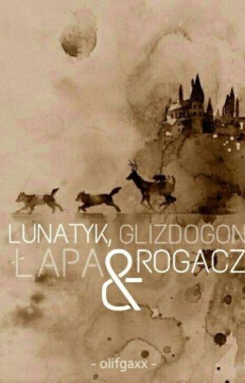 Lunatyk, Glizdogon, Łapa i Rogacz