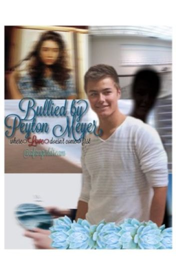 Bullied By Peyton Meyer | Reyton Fanfic