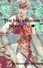 The Maze Runner~ Newt y Tú by MontsePerezMerino