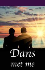 Dans met me (gay / boyxboy) by KatherineKeating