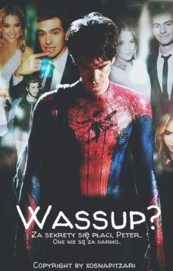 Wassup? ► Peter Parker (Spider-Man)