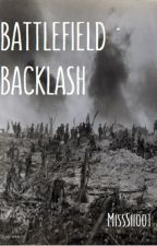 Battlefield Backlash by MissShoot