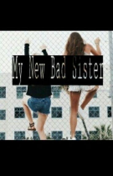 My New Bad Sister