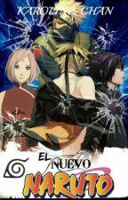 El Nuevo Naruto  by TheFuckingKira