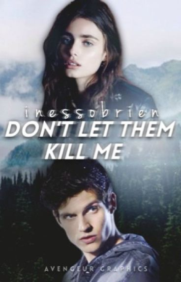 Don't Let Them Kill Me || Teen Wolf