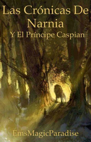 Las crónicas de Narnia y el principe Caspian #2 [2/3]