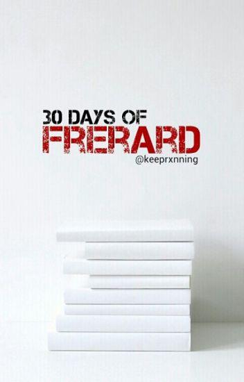 30 Days Of Frerard: Oneshot Challenge
