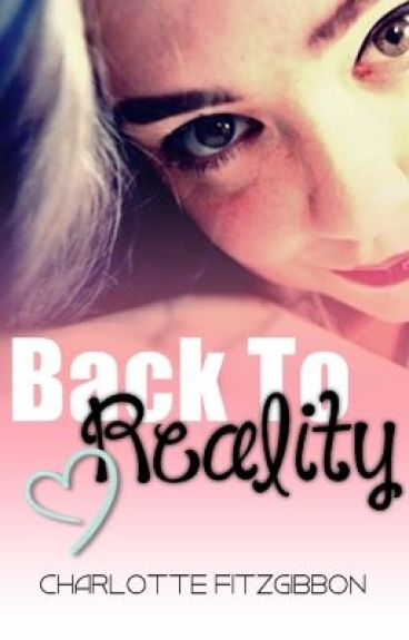 Back to Reality - [SAMPLE] by Charlotte_Fitzgibbon