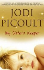 My Sister's Keeper by Jodi Picoult by OfficialBookUploads