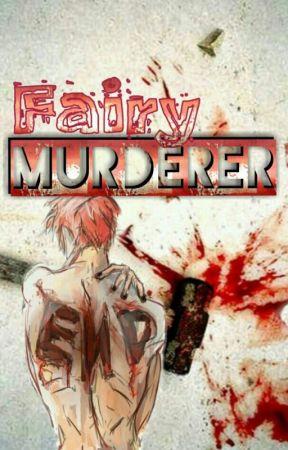 Fairy Murderer. »Fairy Tail« by Keeryd