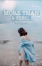 More than a Rebel by KiraMendo