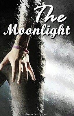 The Moonlight // h.s. | read the last part pls