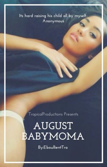 August Baby Mama(August Alsina love story
