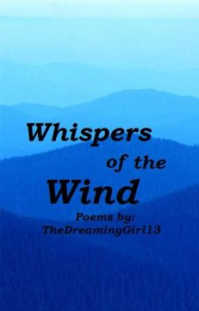 Whispers of the wind by TheDreamingGirl13