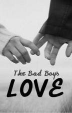 the Bad Boys Love by Nourita_16