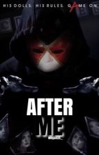 After me ~ Pretty Little Liars Fanfic by megan25__