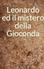 Leonardo ed il mistero della Gioconda by potolino