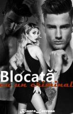 Blocată cu un criminal by BiancaLorenaa