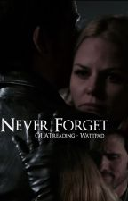 Never Forget (Captain Swan) by ouatreading