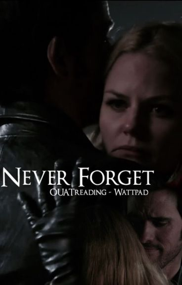 Never Forget (Captain Swan)