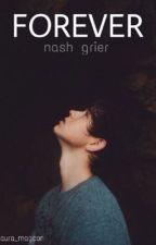 FOREVER (nash grier) by laura_magcon