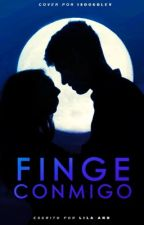 Finge Conmigo by Lila-Ann