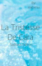 La tristesse de Cara by leabxrsa
