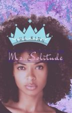 Ms. Solitude. (BWWM) *Book One of Trilogy* by Shonteru