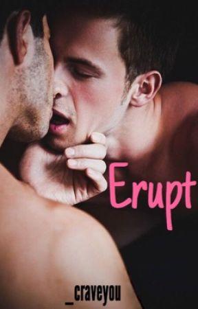 Erupt (boyxboy) by _craveyou
