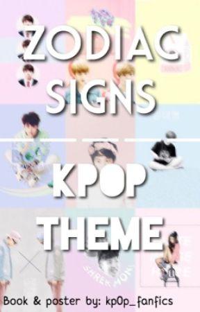 ❀ Kpop Zodiac ❀ by kp0p_fanfics