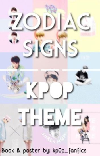 ❀ Kpop Zodiac ❀