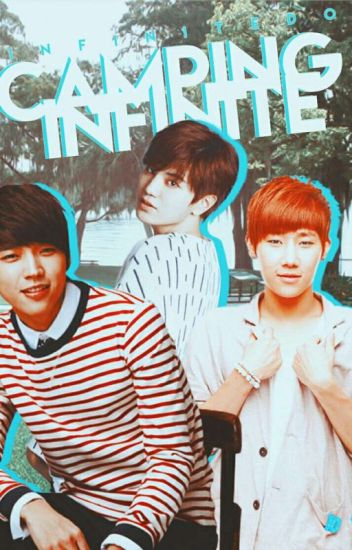 Camping Infinite ♦ WooGyu/ MyungYeolJong / YaDong ♦