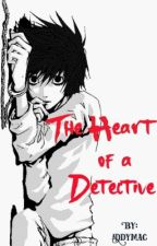 The heart of a Detective (LxReader) by addymac