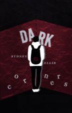 Dark Corners by bradmcquaid