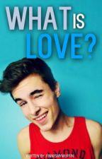 What is love? (O2L Fan Fiction) by lashtonismyotp