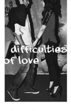 Difficulties of Love by ChalWahanJaateHain