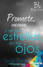 Promete, mírame y ve las estrellas en tus ojos by Finnale2412