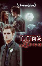 Luna llena (the Vampire Diaries) (delena) by brendaSalvatore01