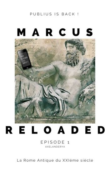 Marcus Reloaded [Episode 1 & 2]