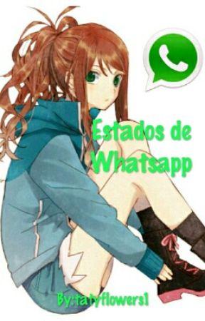 Estados de whatsapp by tatyflowers1