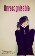 Unrecognisable (Bad boy) by Elizabethany16