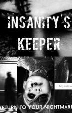 Insanity's Keeper by R-L-Moran