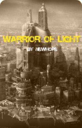 Warrior of Light (ON HOLD) by newhope