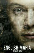 ENGLISH MAFIA |Harry Styles (Editando) by DenisseVL