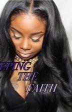 Keeping The Faith by SedientaTay