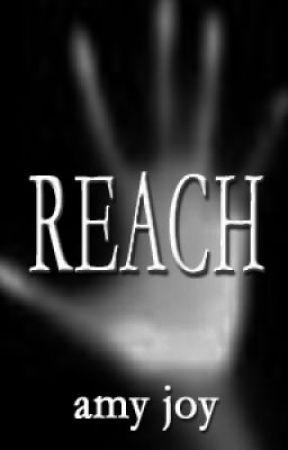 Reach by amyjoywriter
