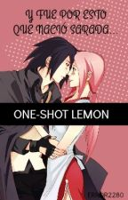 Y fue por esto que nació Sarada(one Shot Lemon Sasusaku) by Error2280