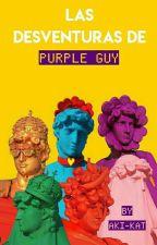 Las Desventuras de Purple Guy ©『PurplexPhonex¿Tostada?』 by Aki-Kat